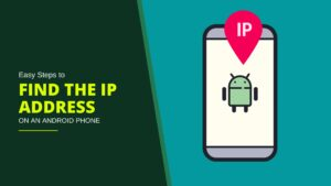 Find The IP Address on an android phone