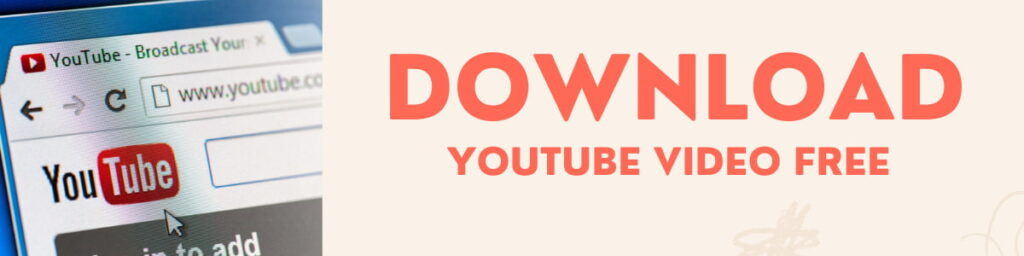 Download Youtube video free