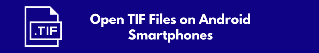 open tif files on android