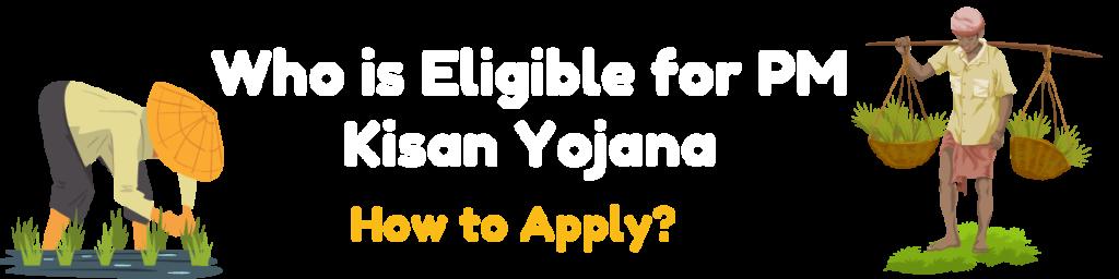 who is eligible for pm kisan yojana