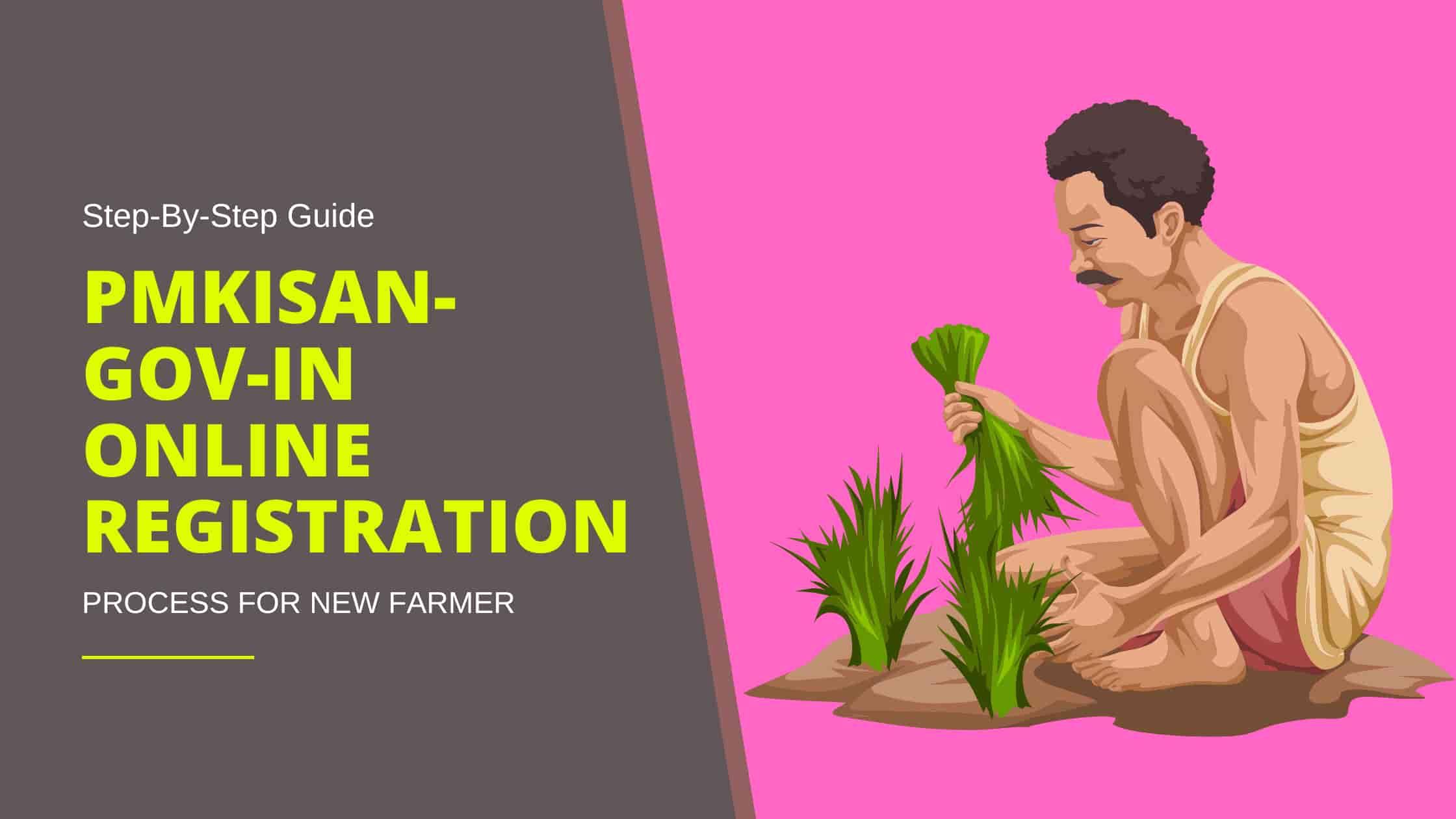 pmkisan.gov.in online registration process for new farmer